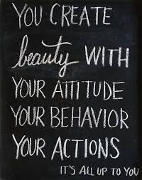 Quotes About Attitude And Beauty Best Of Beauty Quote You Create Beauty With Your Attitude Your Behaviour
