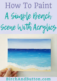 this tutorial for a quick and deceptively simple beach scene painting is a great creative project