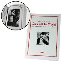 Die Eheliche Pflicht Buch Und ärztlicher Führer 1879 Zur Ehe