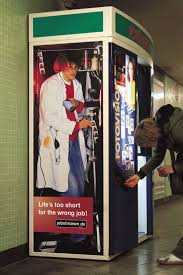 """Vending Machines Jobs Magnificent Life Is Too Short For The Wrong Job"""" Guerilla Marketing At Its"""