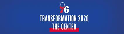 Transformation 2020 The Center Philadelphia 76ers
