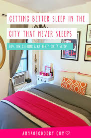 Sleep City Bedroom Furniture Sleeping Better In The City That Never Sleeps Anna Osgoodby Life