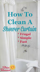 how to clean a shower curtain when it gets dirty or moldy so that it looks