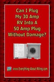 can i plug my 30 amp rv into a 50 amp plug out damage