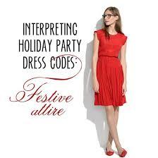 Interpreting Holiday Party Dress Codes: Festive Attire!