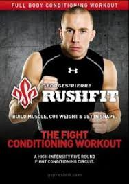 rushfit mma conditioning ufc gsp mmagateway weight cut muscle burn fat athlete agility strength endurance core explosive balance review