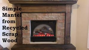 Building A Fireplace Building A Fireplace Mantel From Scrap Wood Youtube