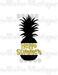 Hello Summer Pineapple Quotes Sayings Cut File Svg Png Eps Dxf For Silhouette Cricut