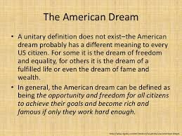 sample college admission does the american dream still exist  what is american dream american dream definition essay