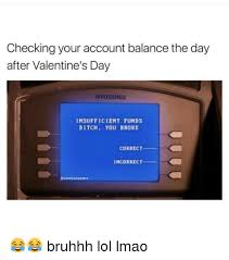 Checking Your Account Balance The Day After Valentines Day Hyosung