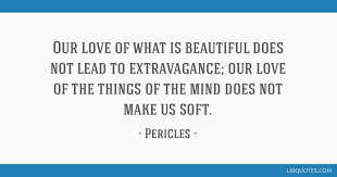 Image result for Pericles of Athens quotes