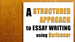 a structured approach to essay writing using scrivener the critical