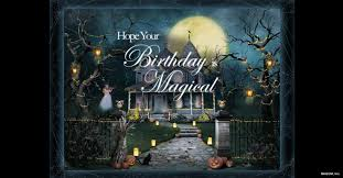 halloween birthday greeting halloween birthday wishes blue mountain blog