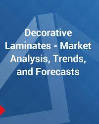 Decorative Laminates Market Analysis Trends And Forecasts