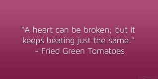 Fried Green Tomatoes Quotes Mesmerizing Memorable And Famous Movie Quotes About Love Fried Green Tomatoes
