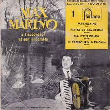 Max Marino À L'accordéon Et Son Ensemble – 1 - Marjolaine (1958 ...