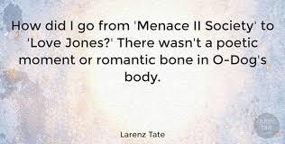 Love Jones Quotes Unique Larenz Tate How Did I Go From 'Menace II Society' To 'Love Jones