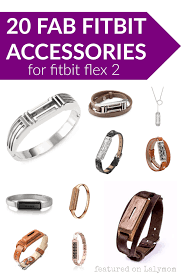 20 fab fitbit flex 2 accessories bangles leather bands pendants slides and