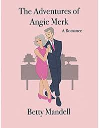 The Adventures of Angie Merk: A Romance - Kindle edition by ...