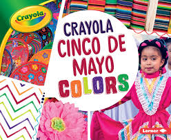 Crayola ® Cinco de Mayo Colors (Crayola ...