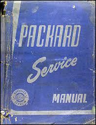 1951 1954 packard service manual reprint 1953 Packard Clipper Deluxe Wiring Diagram 1951 1954 packard service manual original 1952 Packard Clipper Deluxe