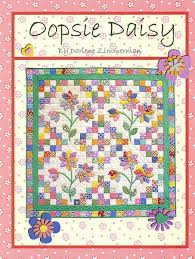 33 best Daisys images on Pinterest | Crafts, Patterns and Drawings & Oopsie Daisy Quilt Pattern - Click Image to Close Adamdwight.com