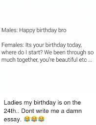 acirc best memes about happy birthday bro happy birthday bro memes beautiful birthday and memes males happy birthday bro females its your