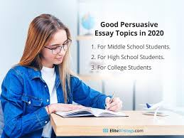 220 good persuasive essay topics for 2020