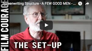 screenwriting structure a few good men end of act 1 by michael watch the video interview on here