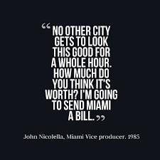 Miami Quotes Simple Miami Vice Flashback Miami