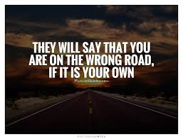 Road Quotes Extraordinary Road Quotes Road Sayings Road Picture Quotes