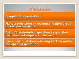 the essay conclusion make your essay sound finished ppt video  6 clinchers complete the anecdote