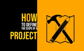How To Define The Scope Of A Project Totally
