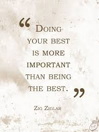Quotes About Doing Your Best
