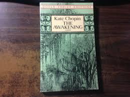 Kate Chopin s The Awakening   The Awakening  Chopin Novel