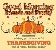Happy Thanksgiving Quotes For Friends And Family Interesting Happy Thanksgiving Friends Amp Family Quote