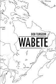 Wabete by Bob Turgeon, Paperback   Barnes & Noble®