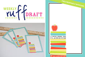 Printable Note Cards Ruff Draft Back To School Teacher Gift Ideas Free Printable