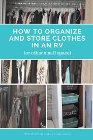 closet organizer ideas. Clothing Storage And Closet Organization Ideas For Campers, Motorhomes, Travel Trailers, Or Small Organizer