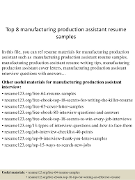 manufacturing resume sample top 8 manufacturing production assistant resume samples