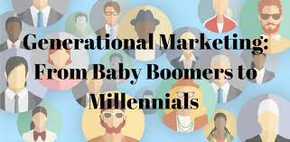 generational marketing how to target millennials gen x generational marketing how to target millennials gen x boomers