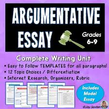 argumentative essay argumentative writing unit common core  argumentative essay argumentative writing unit common core aligned 6 9