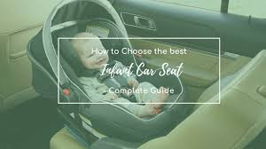 best infant car seat in 2018 a complete review
