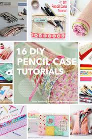 16 awesome diy pencil case tutorials to make this weekend heart handmade uk