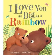 I Love You As Big As A Rainbow - By Joan Summers (Hardcover) : Target