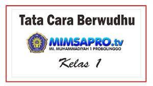 Check spelling or type a new query. Tata Cara Berwudhu Untuk Kelas 1 Mi Muhammadiyah 1 Kota Probolinggo Youtube