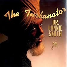 Dr. Lonnie Smith* - The Turbanator (2000, CD) | Discogs