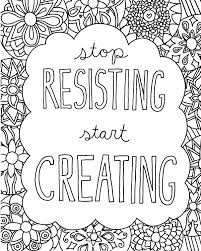 These quote coloring pages also double as pretty wall art. Quote Coloring Pages For Adults And Teens Best Coloring Pages For Kids