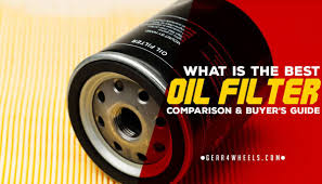 Mobil 1 Oil Filter Chart What Is The Best Oil Filter Of 2019 Top 5 Reviews And