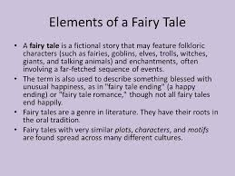 Elements Of A Fairy Tale Fairy Tales Journey To A New World Elements Of A Fairy Tale A Fairy